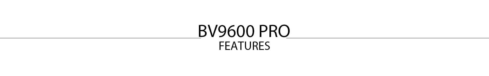 BV9600Pro